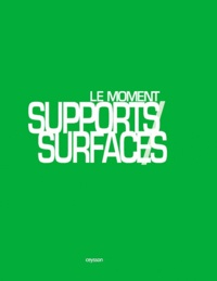 IAC Editions - Le moment supports / surfaces.