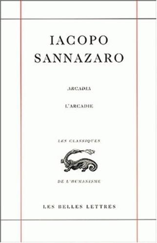 Iacopo Sannazaro - Arcadia : L'Arcadie.