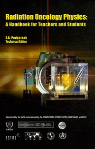 IAEA - Radiation Oncology Physics : a Handbook for Teachers and Students.