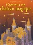 Iain Ashman - Construis ton château magique.