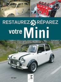 Iain Ayre - Restaurez et réparez votre Mini.