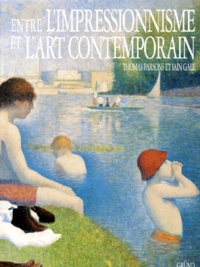 Iain Gale et Thomas Parsons - Entre l'impressionnisme et l'art contemporain.