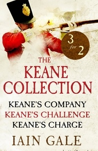Iain Gale - The Keane Collection - Keane's Company, Challenge & Charge.