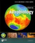 Iain Gilmour et Mark-A Sephton - An Introduction to Astrobiology.