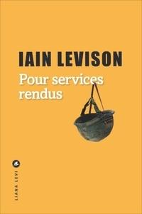 Iain Levison - Pour services rendus.