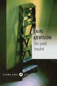 Iain Levison - Un petit boulot.