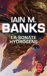 Iain M. Banks - La sonate hydrogène.