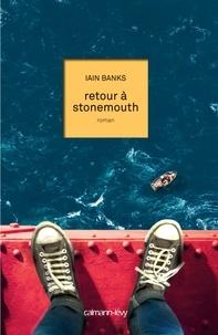 Iain M. Banks - Retour à Stonemouth.