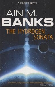 Iain M. Banks - The Hydrogen Sonata.