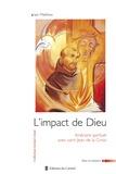 Iain Matthew - L'impact de Dieu - Itinéraire spirituel avec Jean de la Croix.