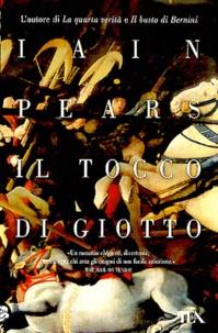 Iain Pears - Il tocco di Giotto.