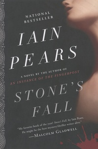 Iain Pears - Stone's Fall.