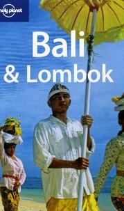 Iain Stewart et Ryan Ver Berkmoes - Bali & Lombok.