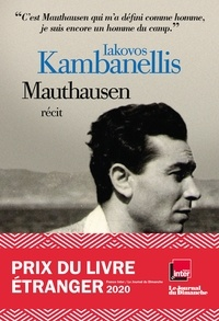 Ebook gratuit téléchargement direct Mauthausen  - Prix du livre étranger 2020 - JDD - France Inter. MOBI RTF iBook par Iakovos Kambanellis (Litterature Francaise)