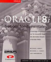 Oracle8i. Notions fondamentales - Ian Abramson |