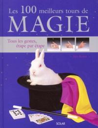 Ian Adair - Les 100 meilleurs tours de magie.