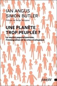 Une planète trop peuplée ? - Le mythe populationniste, limmigration et la crise écologique.pdf