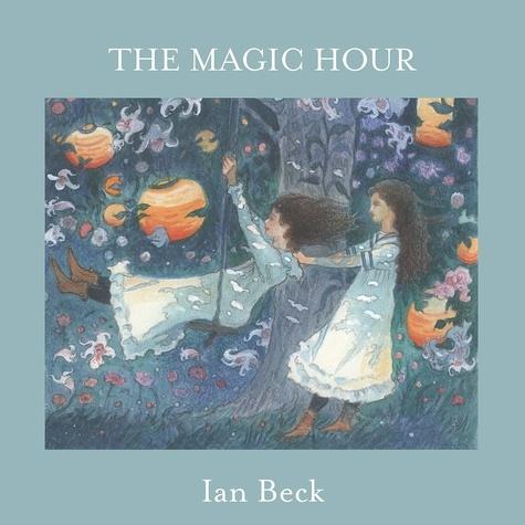 Ian Beck - The Magic Hour.