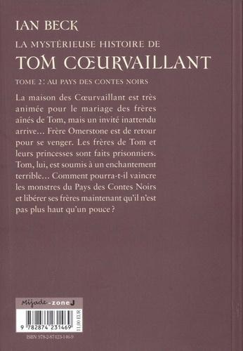 Tom Coeurvaillant Tome 2 Au pays des contes noirs