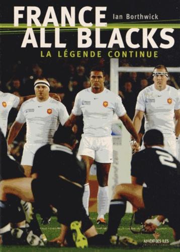 Ian Borthwick - France-All Blacks - La légende continue.