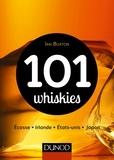 Ian Buxton - 101 whiskies - Ecosse, Irlande, Etats-Unis, Japon.