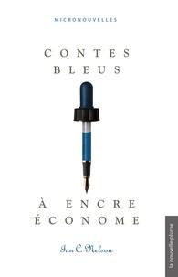 Ian C. Nelson - Contes bleus à encre économe - micronouvelles.