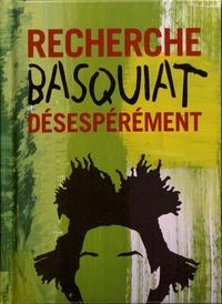 Ian Castello-Cortes - Recherche Basquiat désespérement.