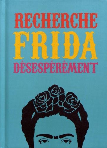 Ian Castello-Cortes - Recherche Frida désespérément.