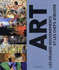 Ian Chilvers et Iain Zaczek - Art - Les grands mouvements et les chefs-d'oeuvre.