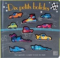 Ian Cunliffe et Susie Brooks - Dix petits bolides - Pour apprendre à compter du bout des doigts.