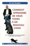 Ian Dunbar - Comment apprendre de vieux tours à un nouveau chien.