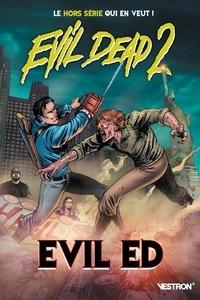 Ian Edginton et Francisco Mauriz - Evil Dead 2  : Evil Ed.