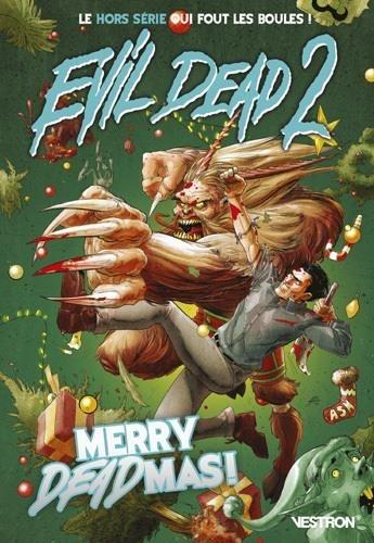 Ian Edginton - Evil Dead 2  : Merry deadmas !.