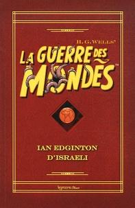Ian Edginton et  D'Israeli - La guerre des mondes.