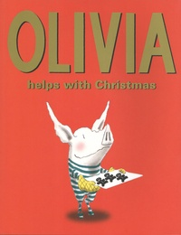 Ian Falconer - Olivia Helps with Christmas.