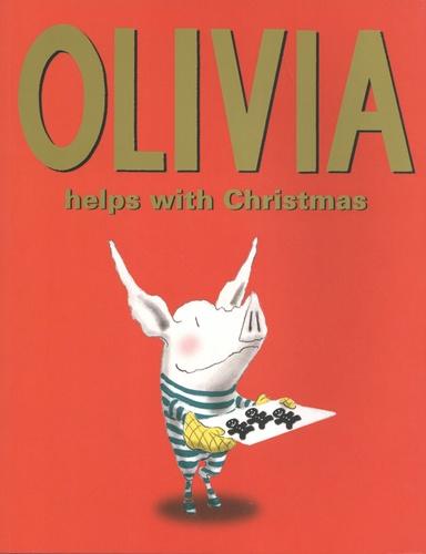 Ian Falconer - Olivia Helps with Christmas.