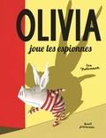 Ian Falconer - Olivia joue les espionnes.