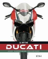 Ian Falloon - Le mythe Ducati.