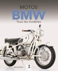 Ian Falloon - Motos BMW - Tous les modèles depuis 1923.