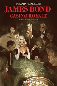 Ian Fleming et Van Jensen - James Bond : Casino Royale.