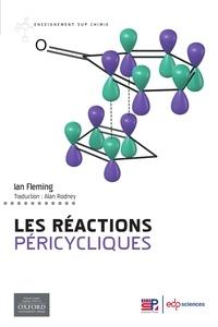 Ian Fleming - Les réactions péricycliques.