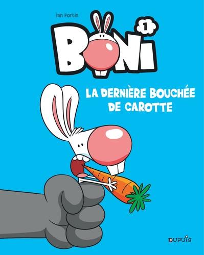 Ian Fortin - Boni Tome 1 : La dernière bouchée de carotte.