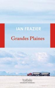 Ian Frazier - Grandes plaines.