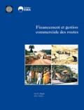 Ian-G Heggie et Piers Vickers - Financement et gestion commerciale des routes.