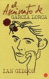 Ian Gibson - El asesinato de Garcia Lorca.
