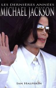 Accentsonline.fr Michael Jackson - Les dernières années Image