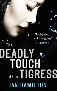 Ian Hamilton - The Deadly Touch Of The Tigress - 1.