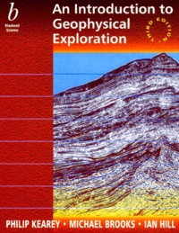 An Introduction to Geophysical Exploration. 3rd edition - Ian Hill | Showmesound.org