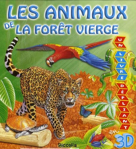 Ian Jackson - Les animaux de la forêt vierge.