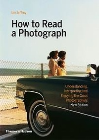 Ian Jeffrey - How to read a photograph.